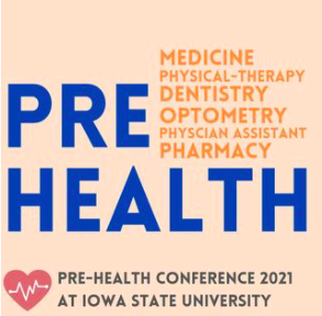 Image text: Blue and orange words on a pink background, Pre-health professions, Pre-Health Conference, Feb. 20, 2021, Iowa State University